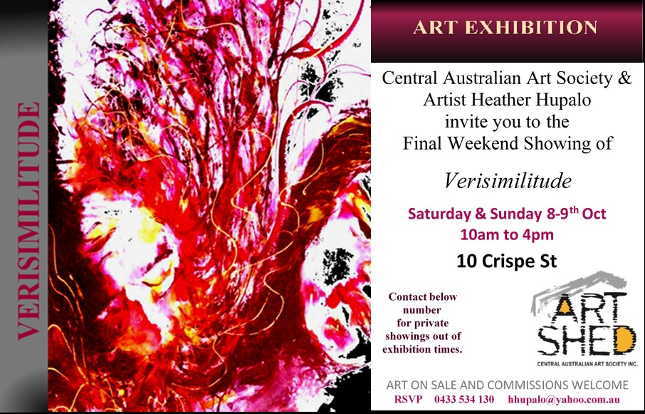 VERISIMILITUDE Exhibition (8th Oct 2016) · Alice Springs ...