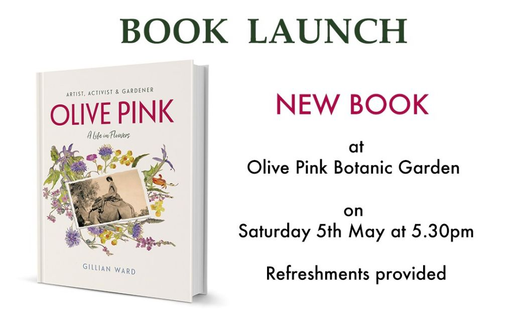 Book launch olive pink a life in flowers 5th may 2018 alice olive pink artist activist gardener presents a superb selection of these original paintings alongside a fascinating biography featuring beautifully mightylinksfo